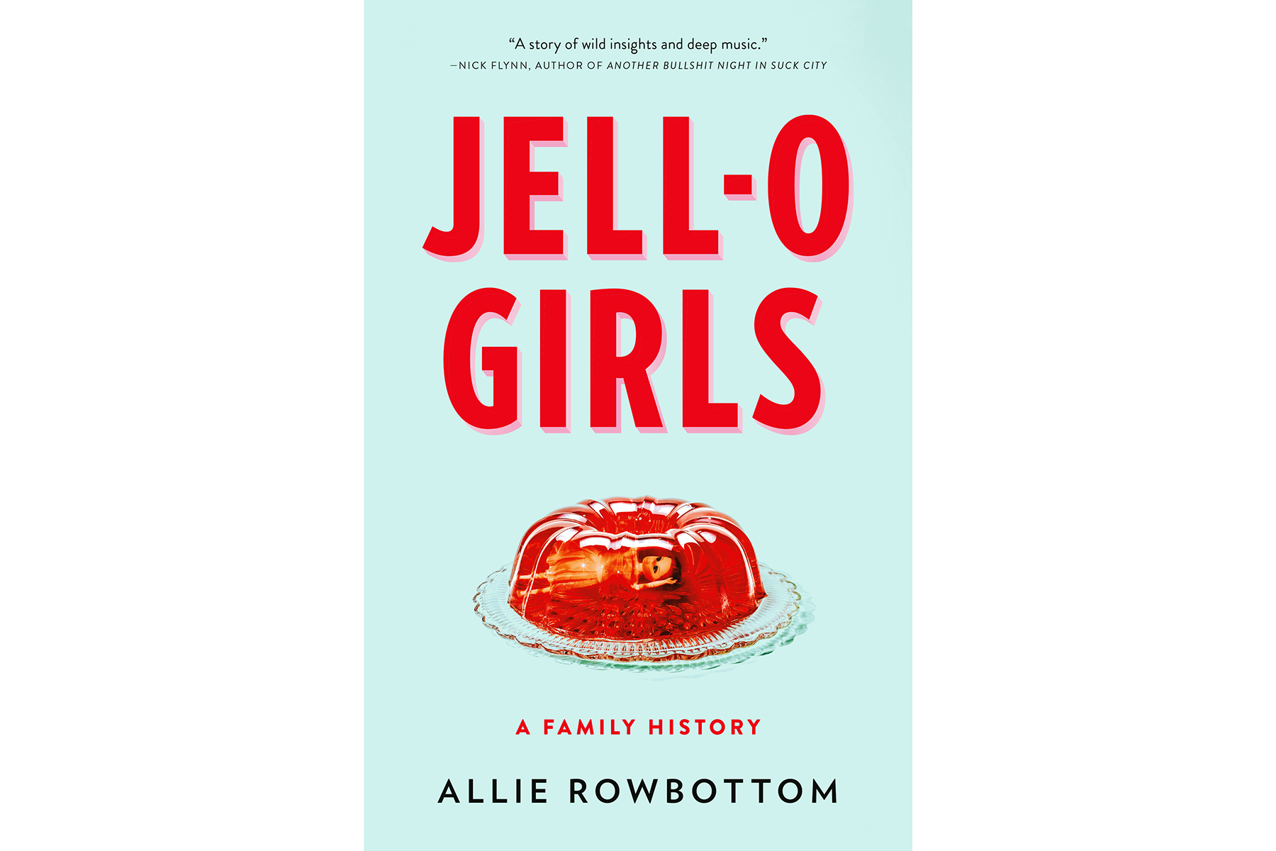 Cover of JELL-O Girls, by Allie Rowbottom