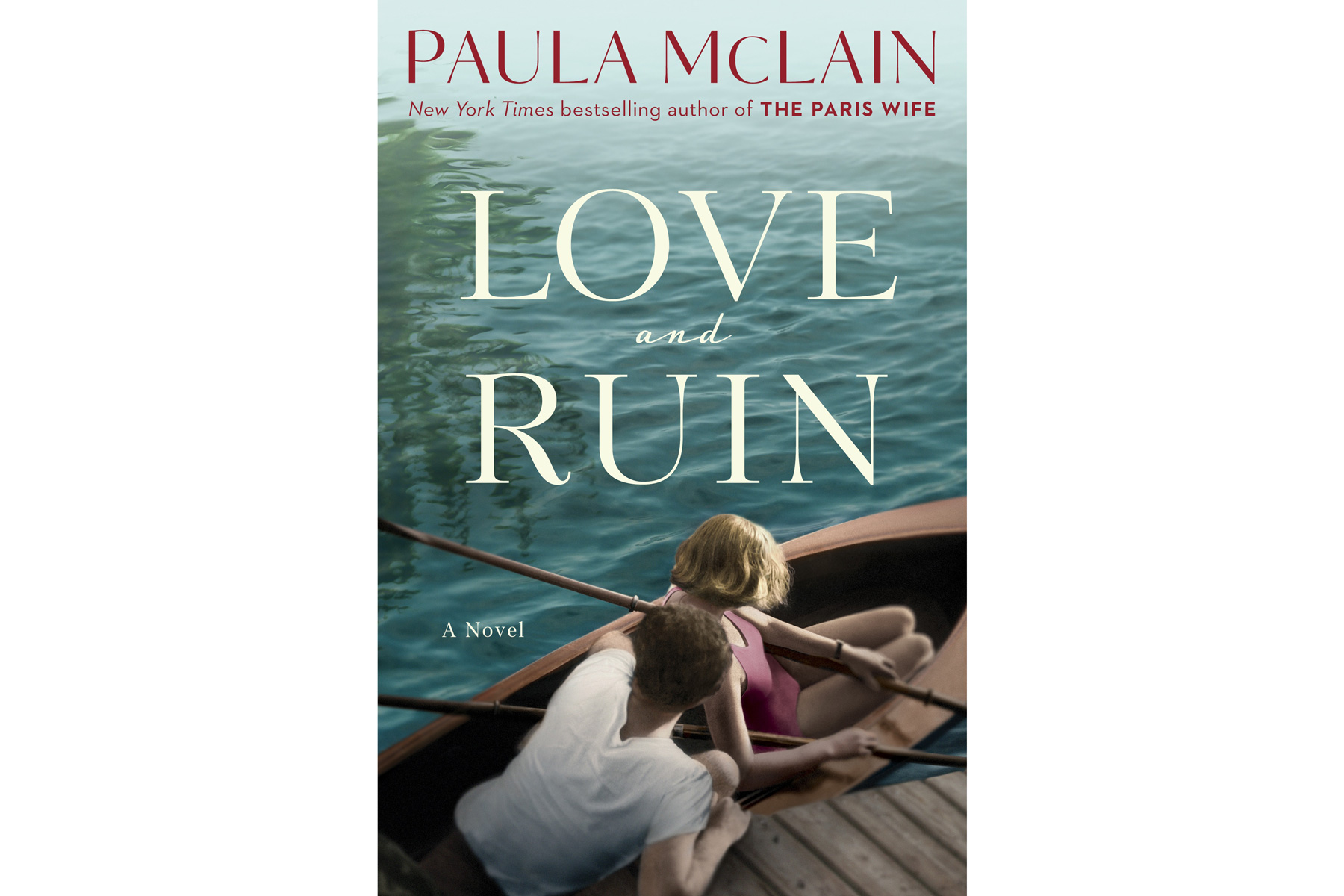 Love and Ruin, by Paula McLain