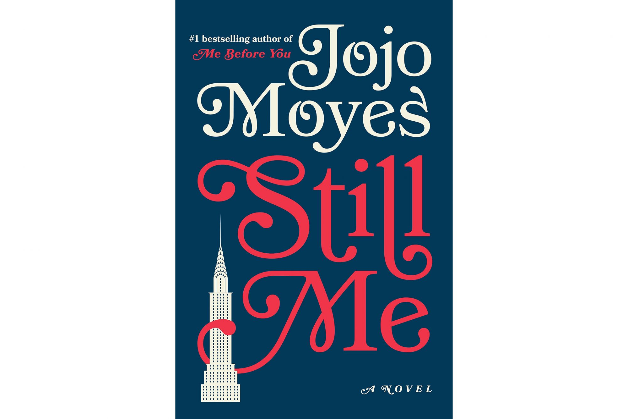 Still Me, by Jojo Moyes