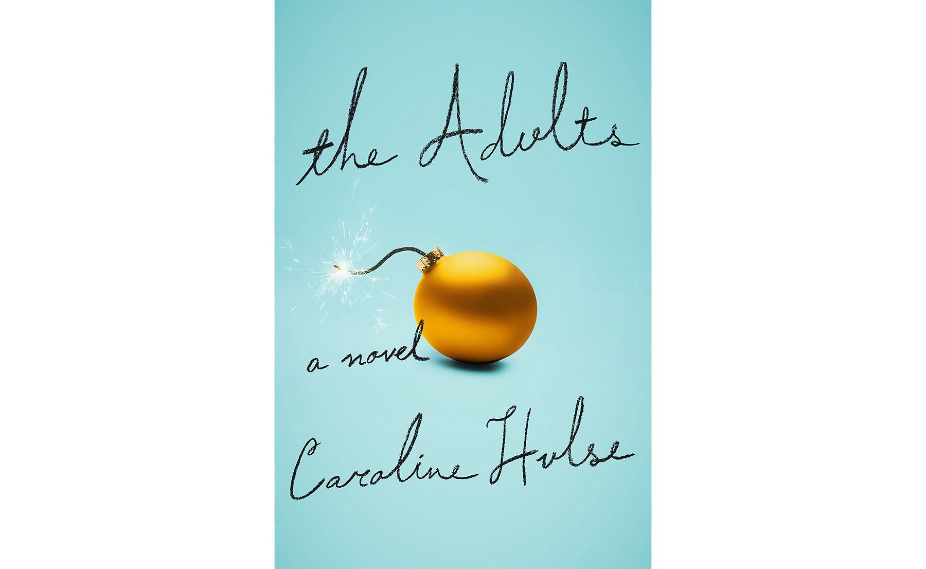 The Adults, by Caroline Hulse