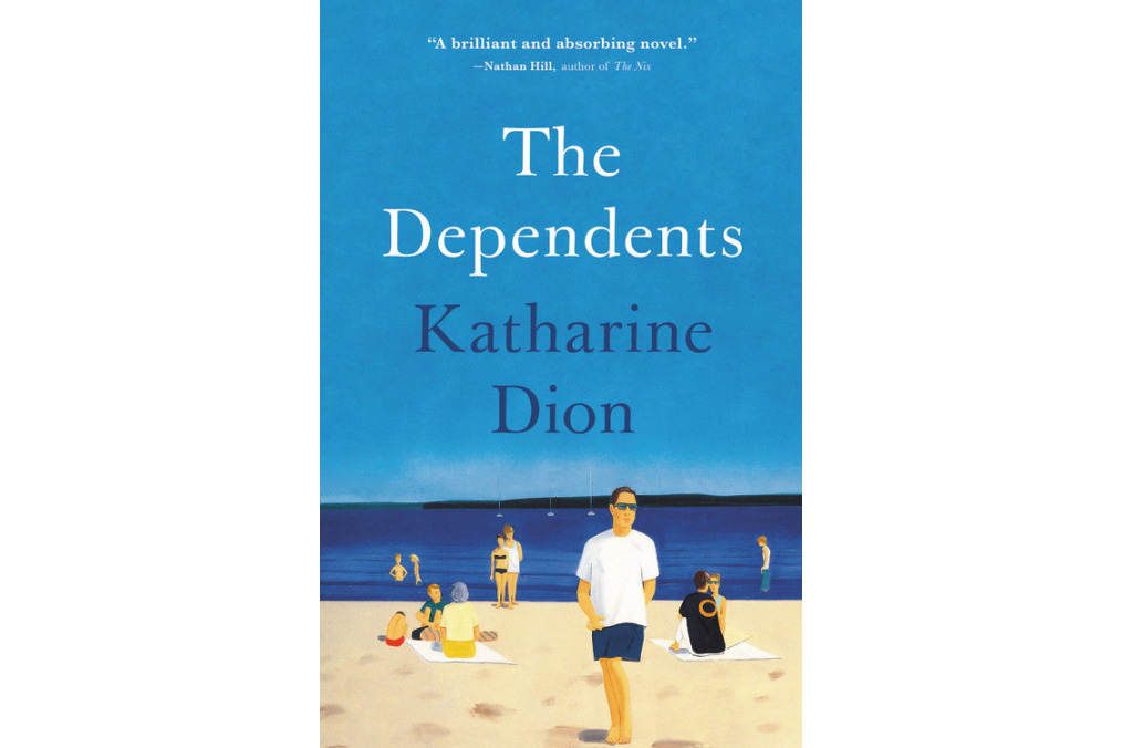 The Dependents, by Katharine Dion
