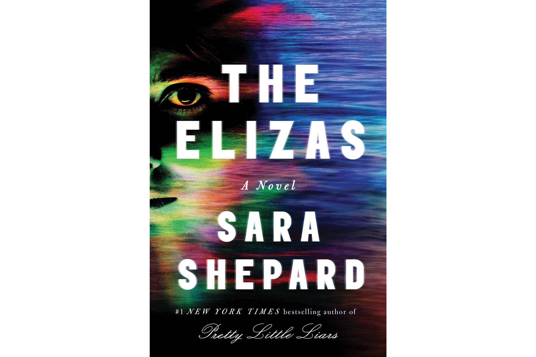 The Elizas, by Sara Shepard