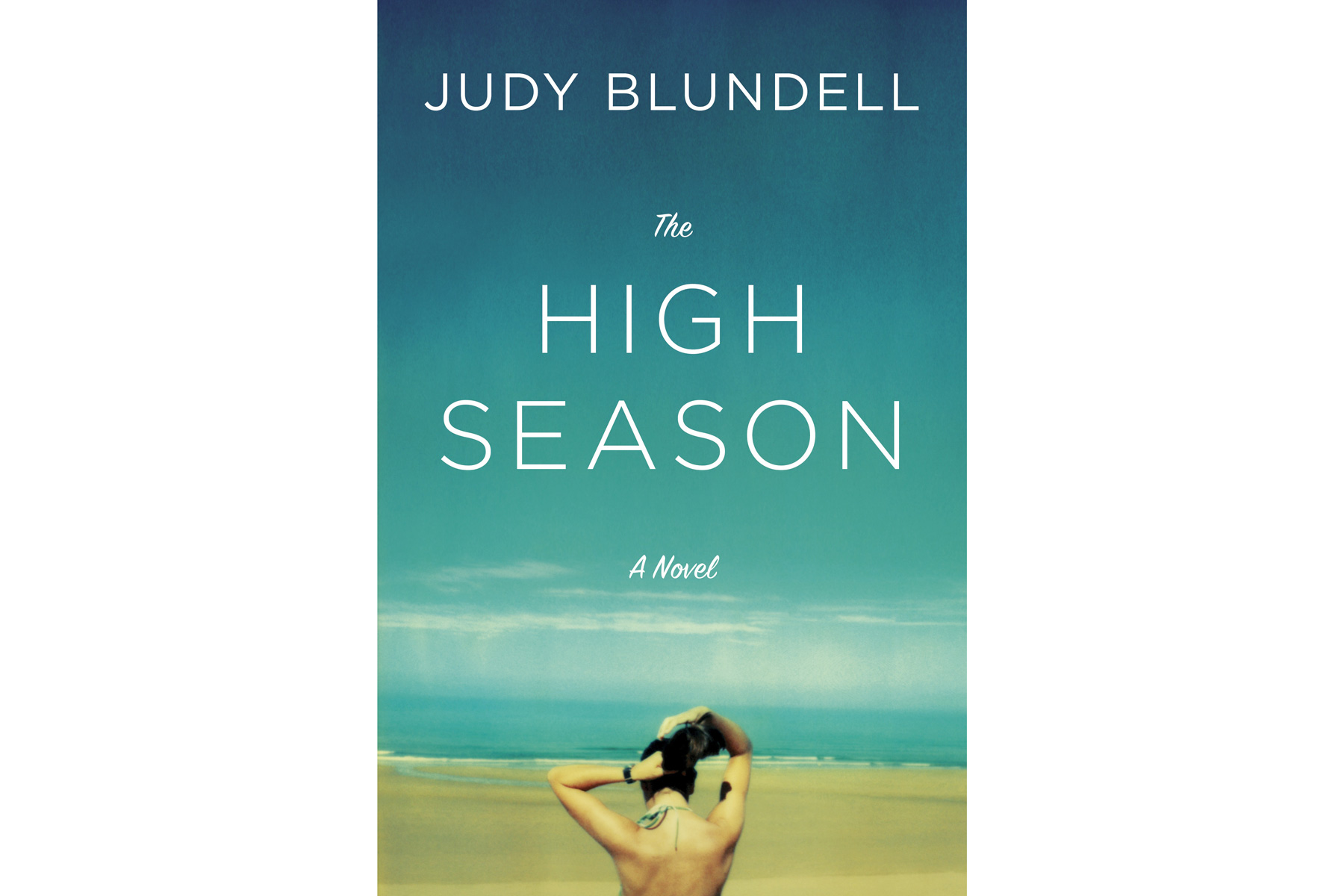 The High Season, by Judy Blundell
