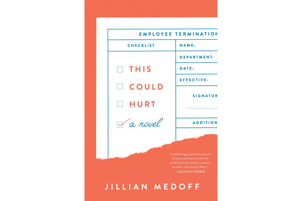 This Could Hurt, by Jillian Medoff