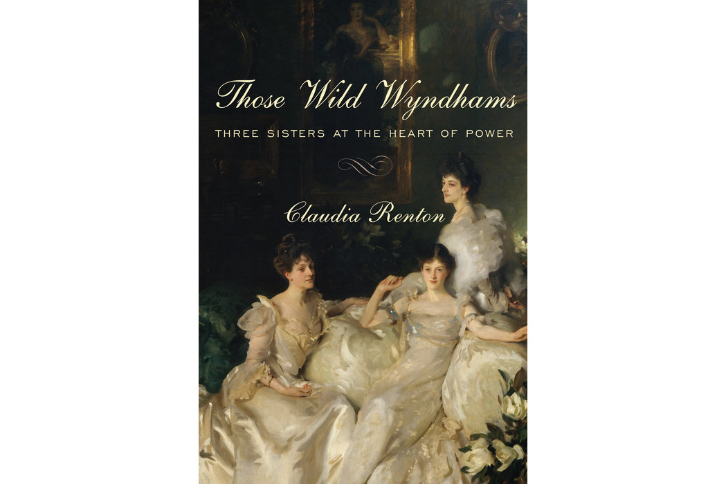 Those Wild Wyndhams, by Claudia Renton