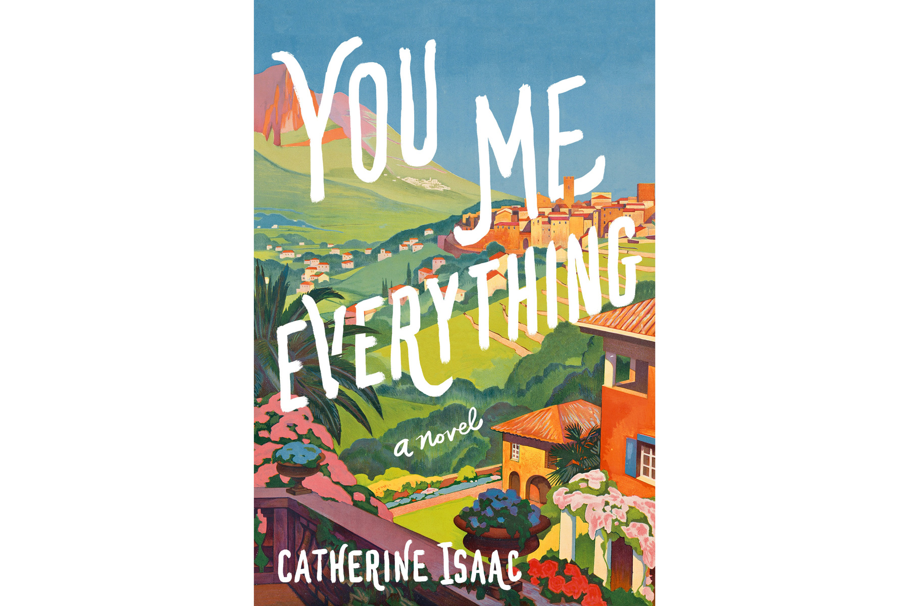 You Me Everything, by Catherine Isaac