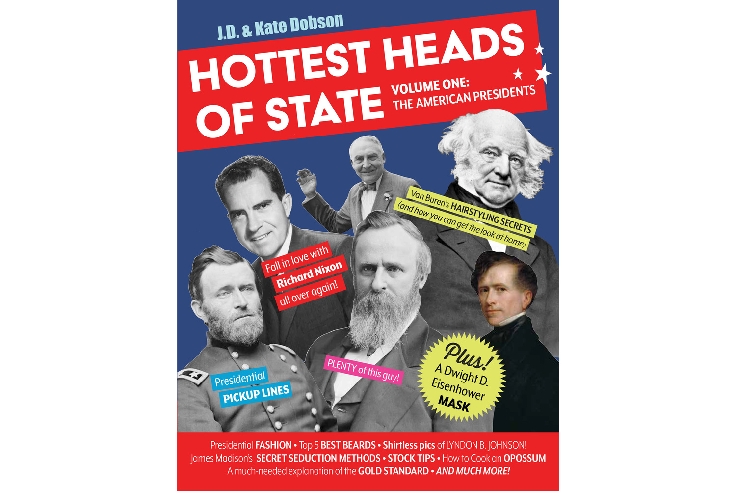Hottest Heads of State, by J. D. and Kate Dobson