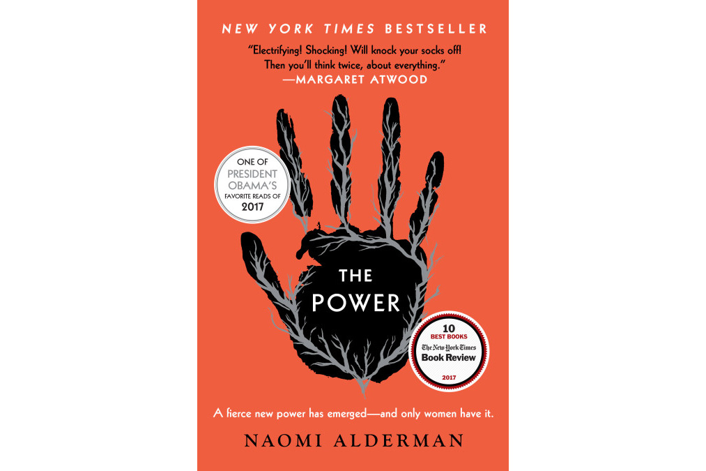 The Power, by Naomi Alderman (Handmaid's Tale)