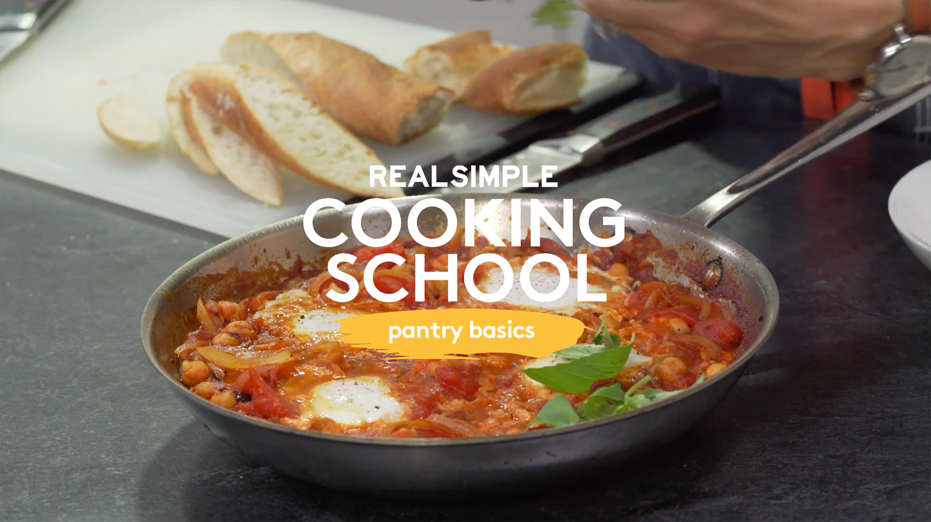 Real Simple Cooking School: Pantry Basics