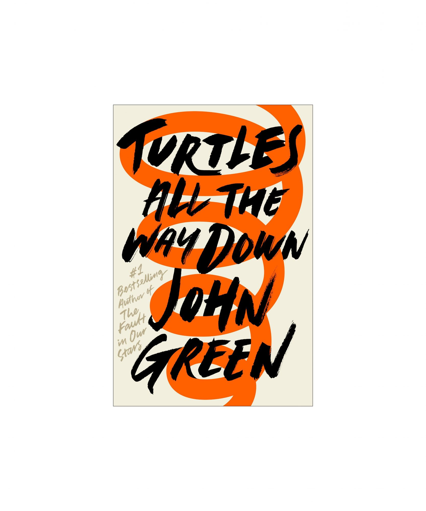 Turtles All the Way Down, by John Green