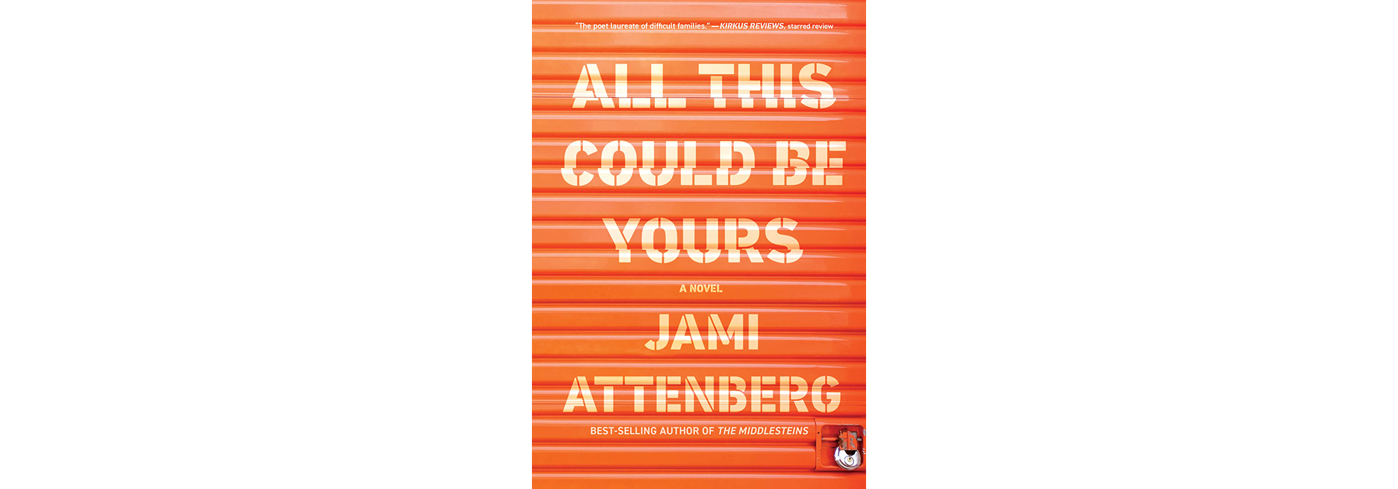 Cover of All This Could Be Yours, by Jami Attenberg