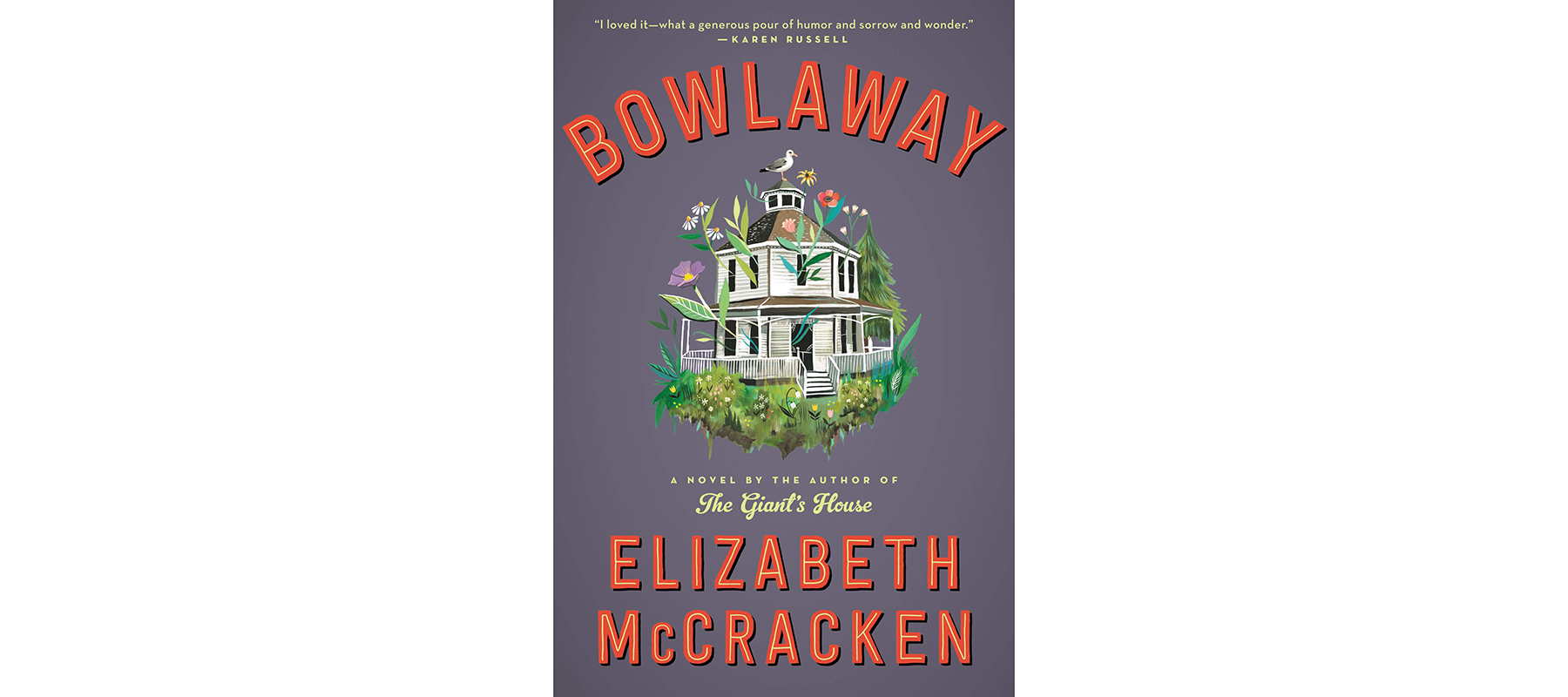 Cover of Bowlaway, by Elizabeth McCracken