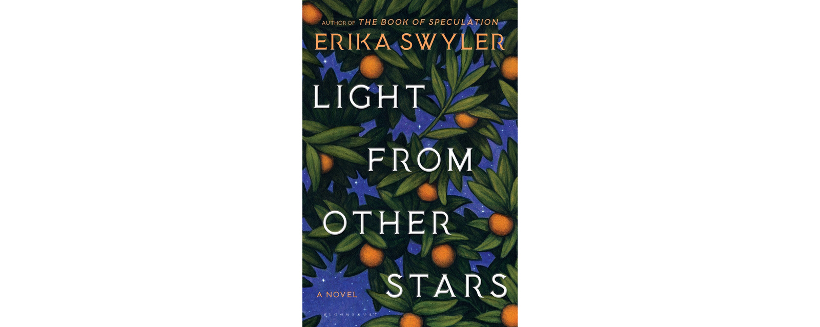 Cover of Light from Other Stars, by Erika Swyler