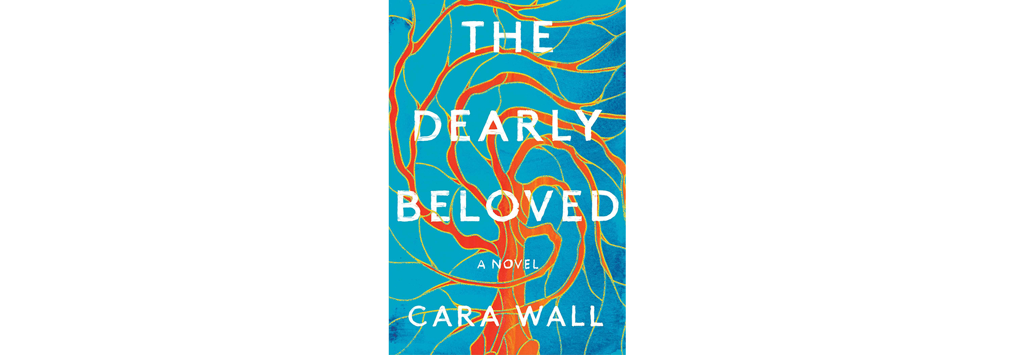 The Dearly Beloved, by Cara Wall