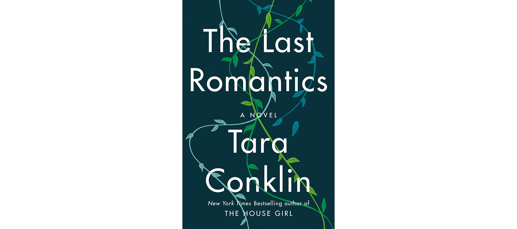 Cover of The Last Romantics, by Tara Conklin