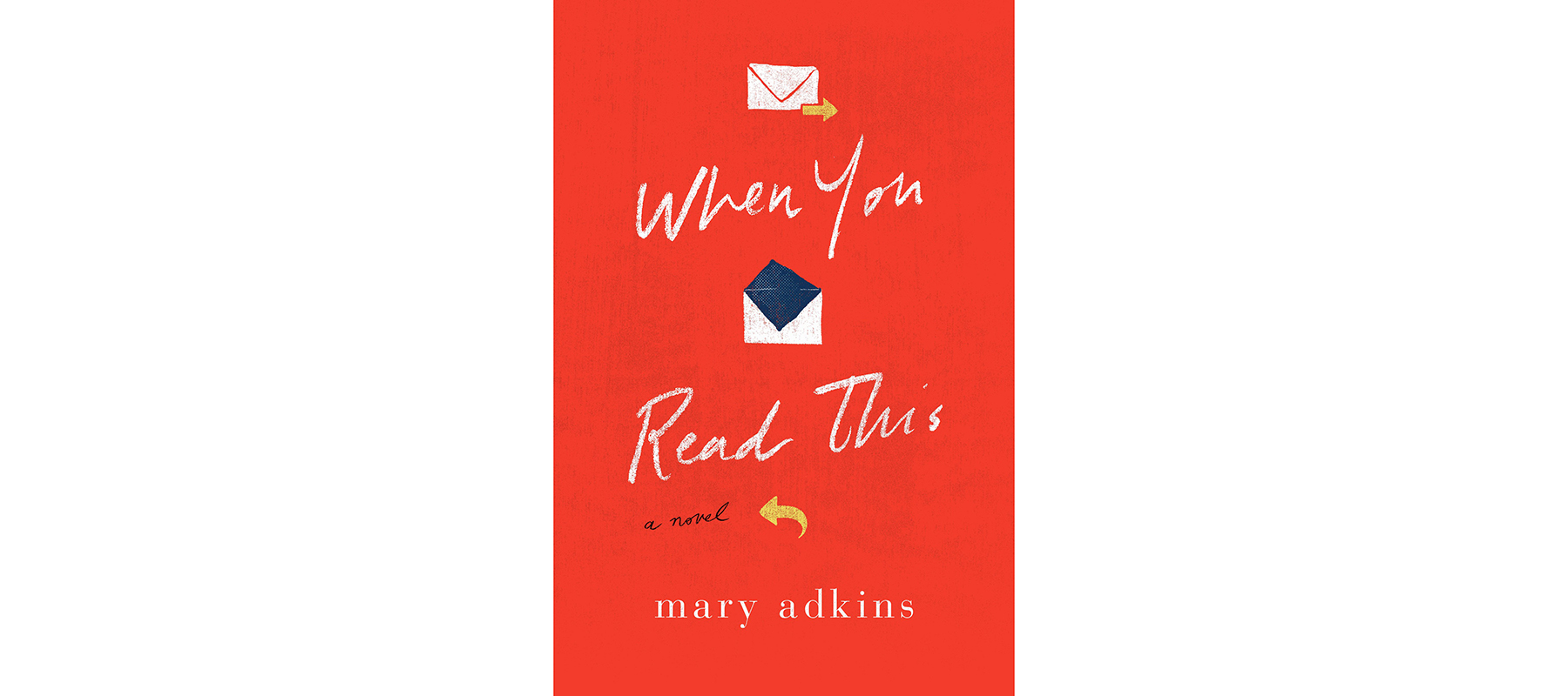 Cover of When You Read This, by Mary Adkins