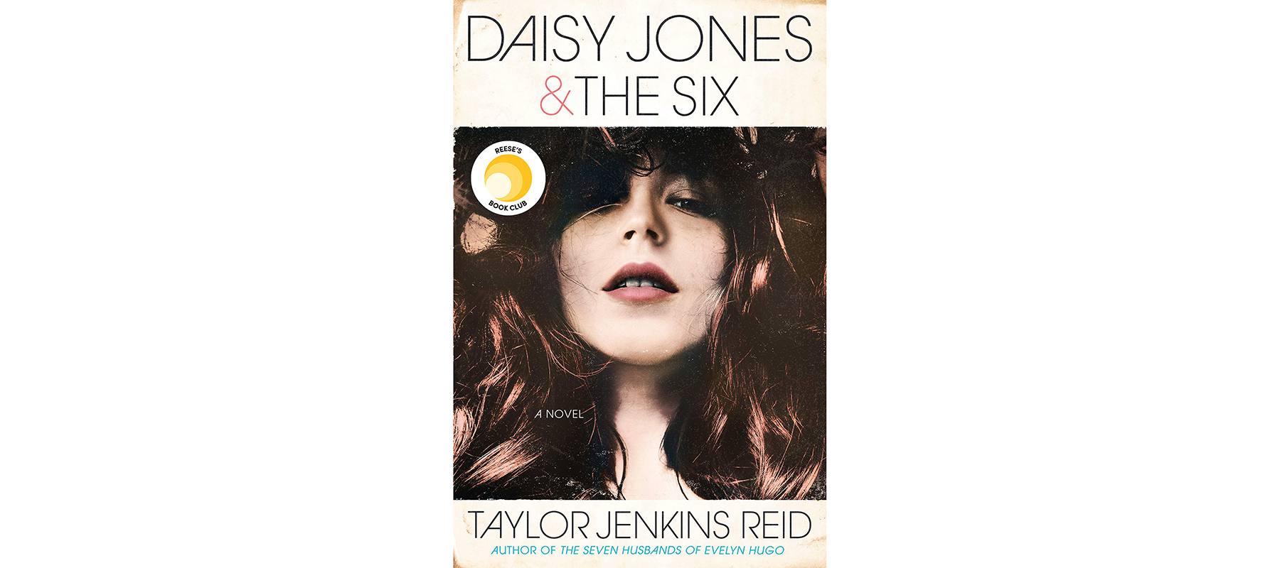 Cover of Daisy Jones & the Six, by Taylor Jenkins Reid