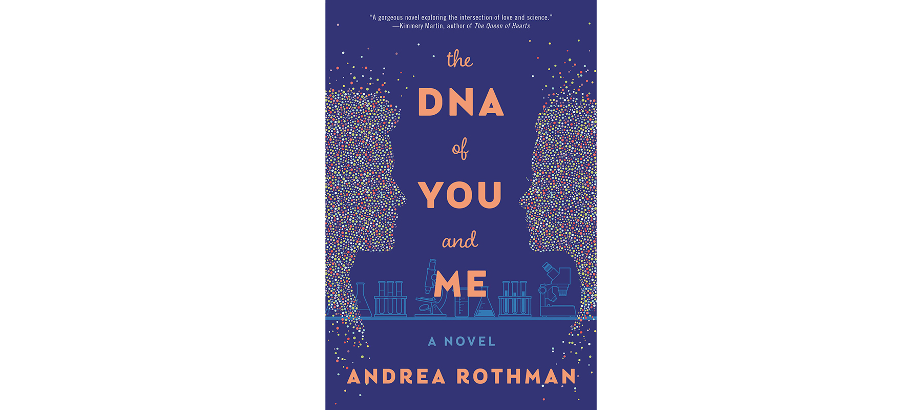 Cover of The DNA of You and Me, by Andrea Rothman