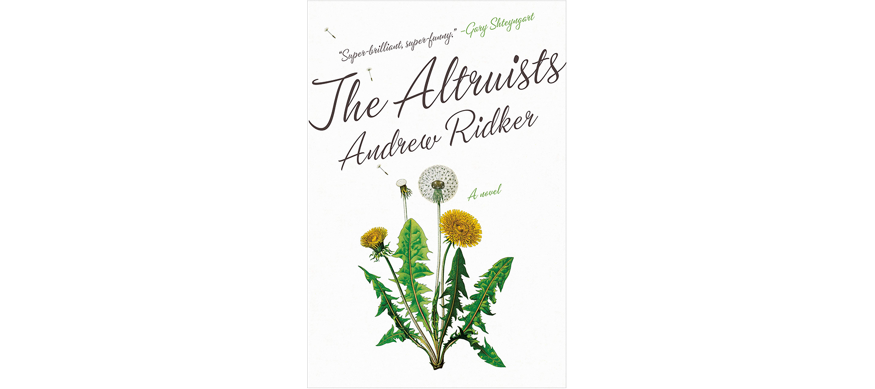 Cover of The Altruists, by Andrew Ridker