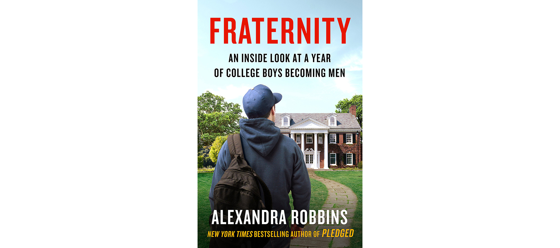 Cover of Fraternity, by Alexandra Robbins