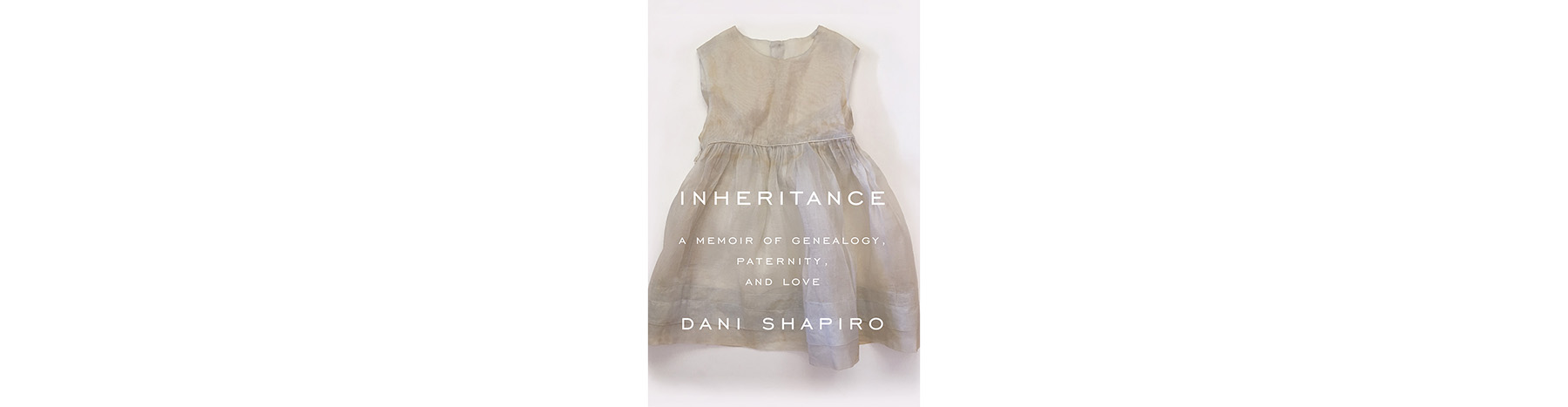 Cover of Inheritance, by Dani Shapiro