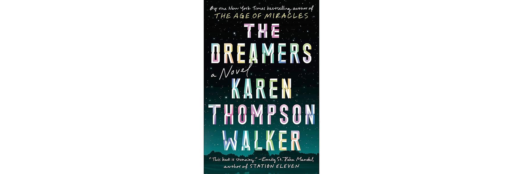 Cover of The Dreamers, by Karen Thompson Walker