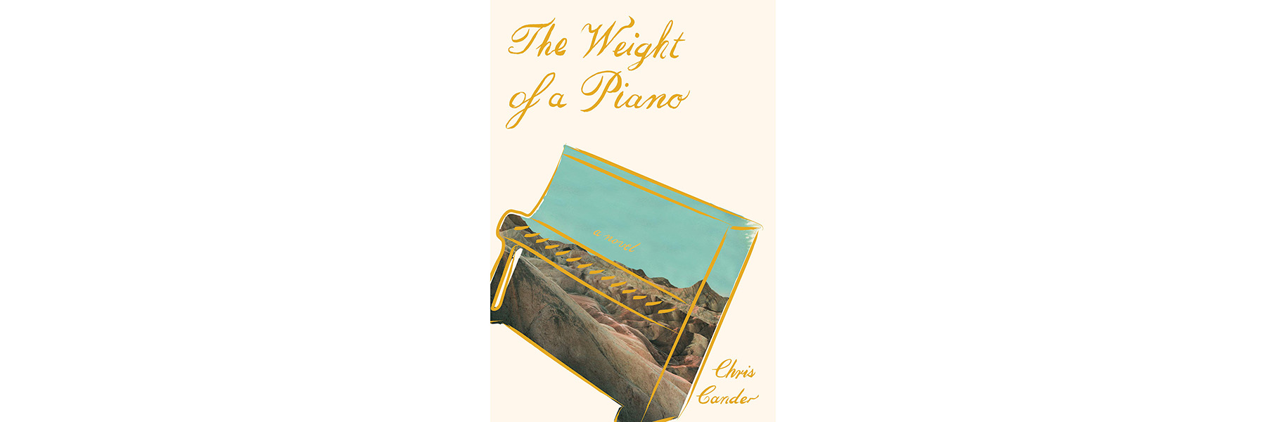 Cover of The Weight of a Piano, by Chris Cander