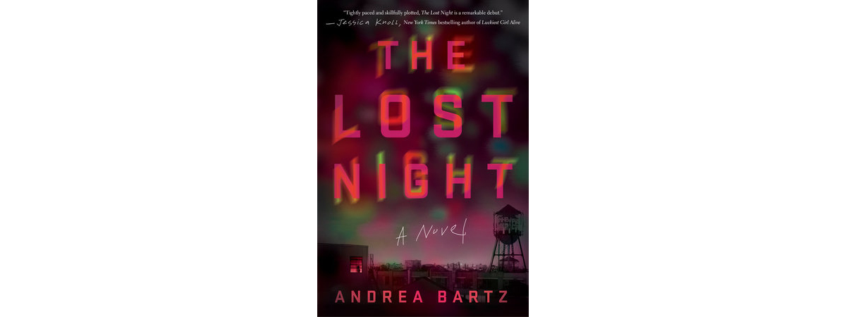 Cover of The Lost Night, by Andrea Bartz