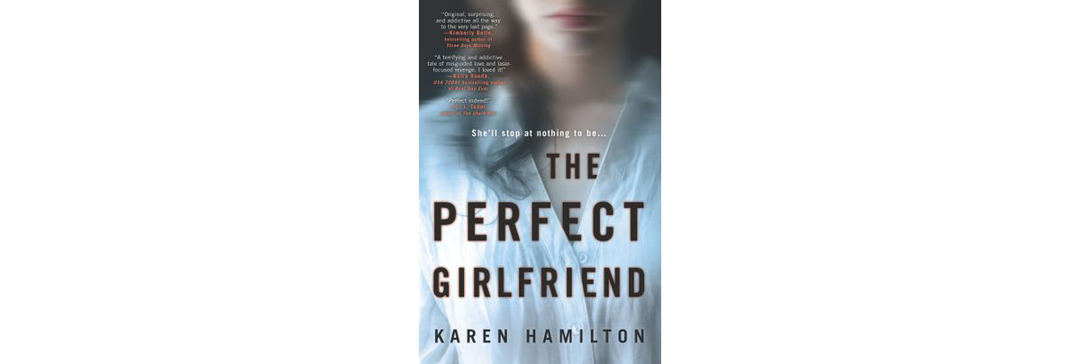 Cover of The Perfect Girlfriend, by Karen Hamilton