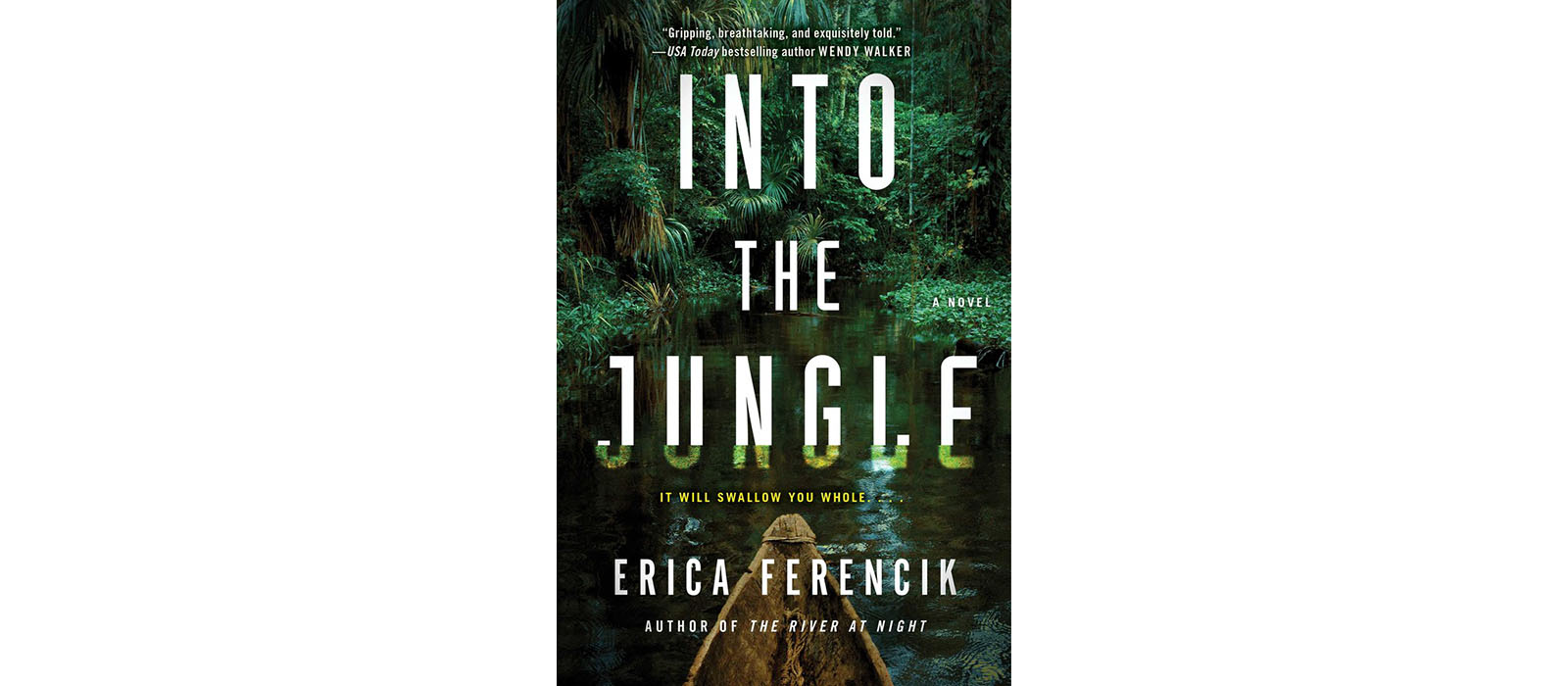 Cover of Into the Jungle, by Erica Ferencik