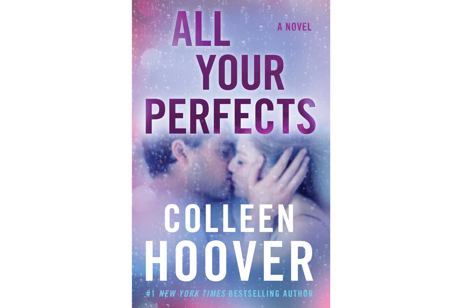 All Your Perfects, by Colleen Hoover