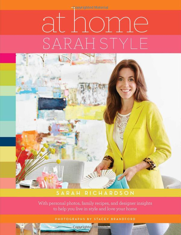 At Home: Sarah Style by Sarah Richardson