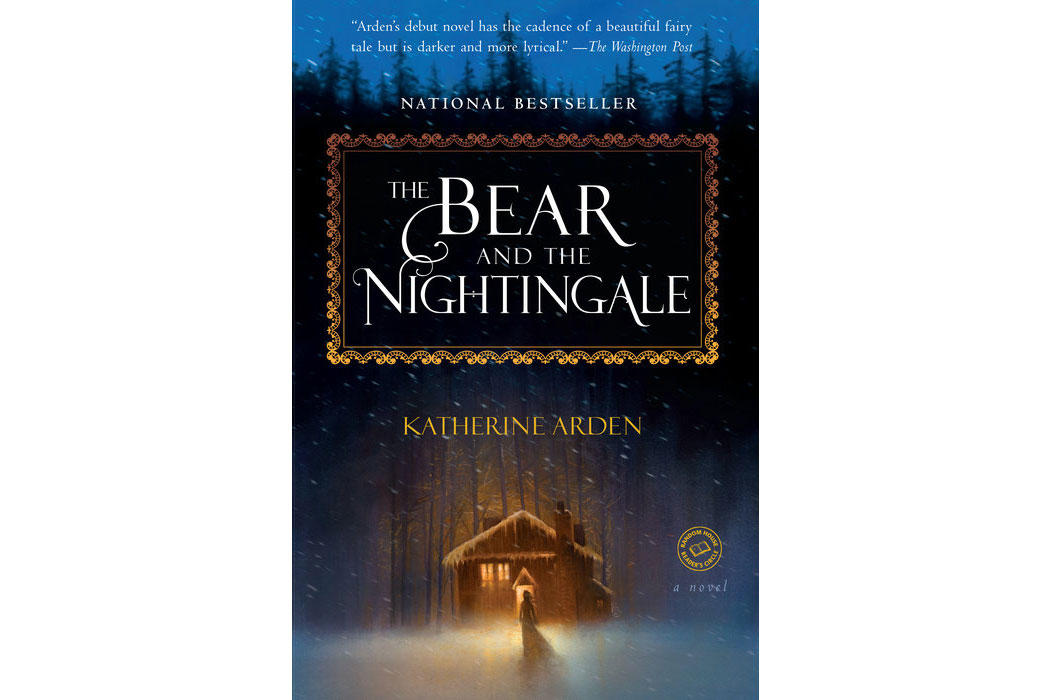 The Bear and the Nightingale, by Katherine Arden