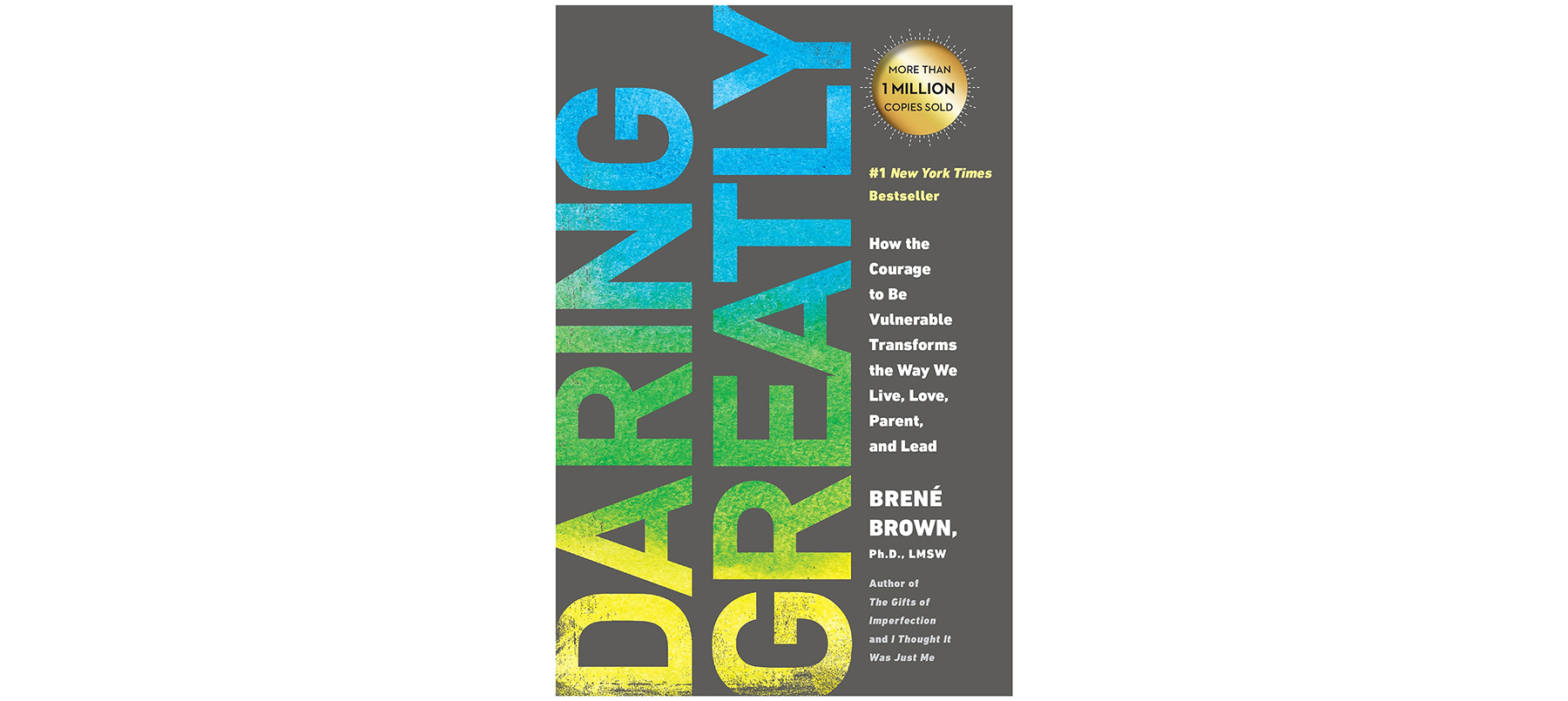 Good Books to Read to Feel Happy: Daring Greatly, by Brené Brown