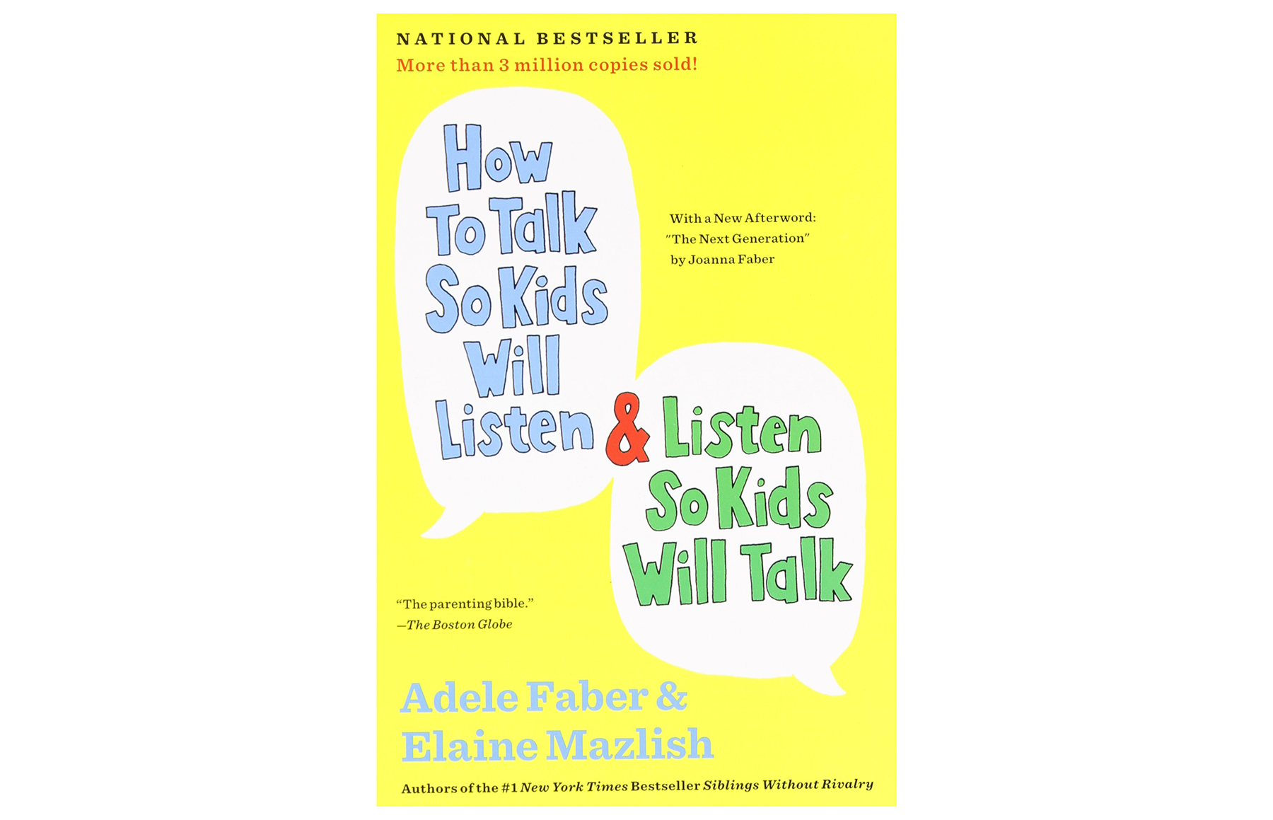 ‪How to Talk So Kids Will Listen and Listen So Kids Will Talk, by Adele Faber and Elaine Mazlish