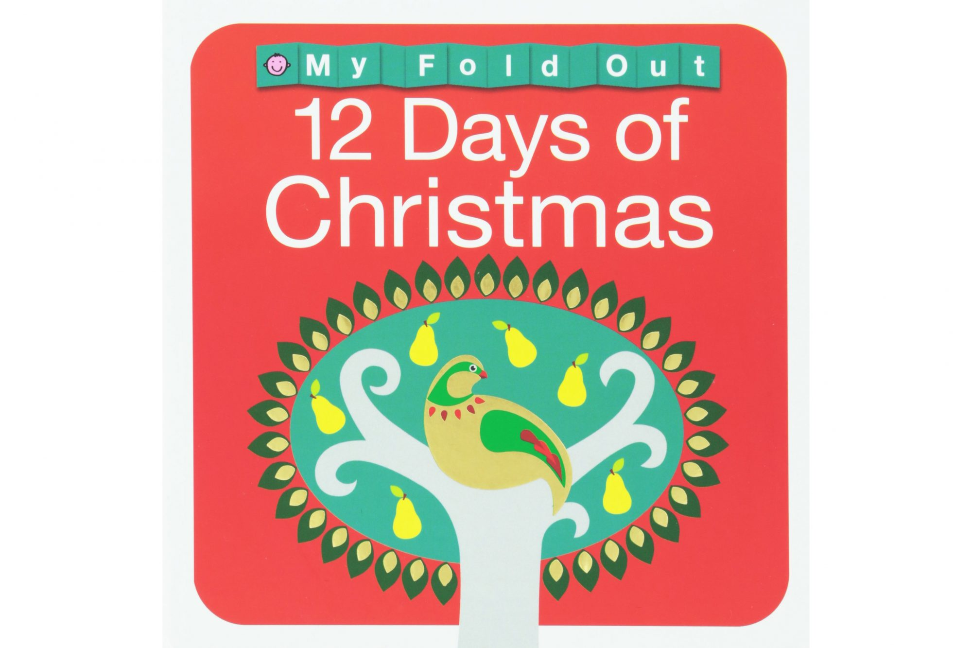 My Fold Out Books 12 Days of Christmas, by Roger Priddy