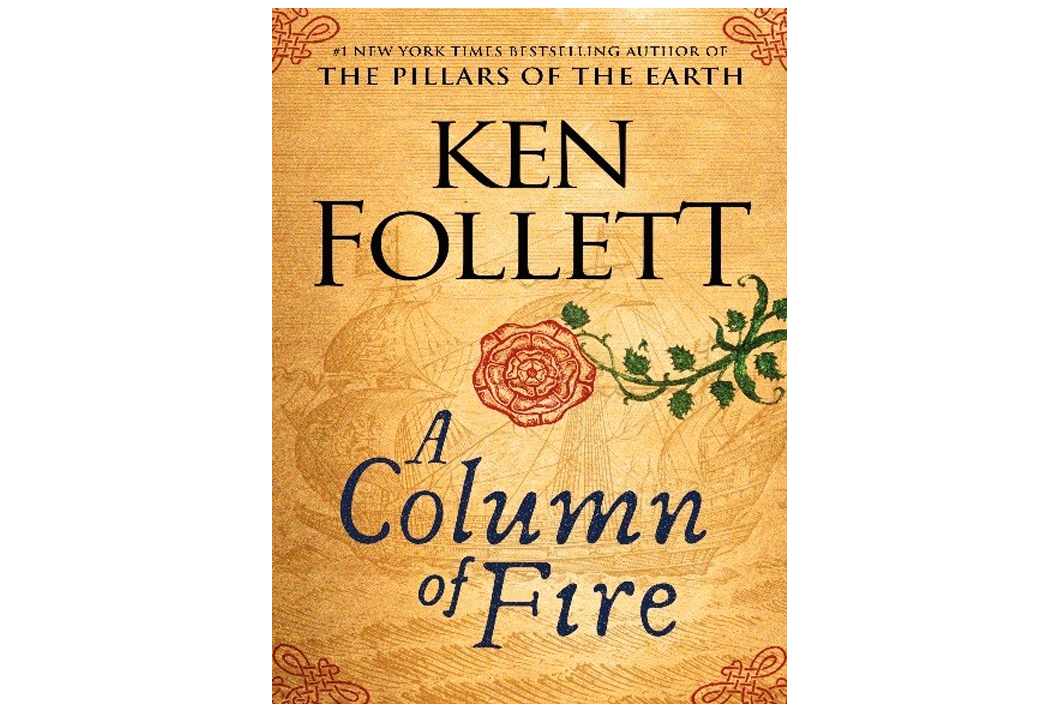 Column of Fire, by Ken Follett