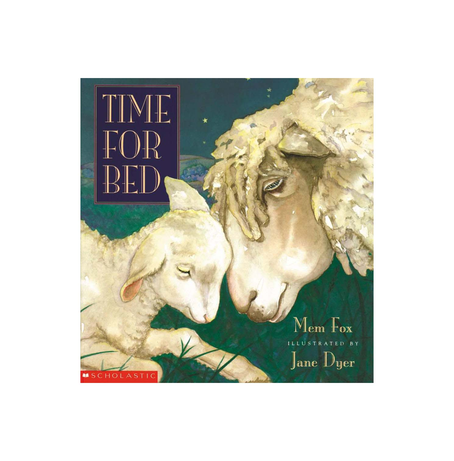 Time for Bed, by Mem Fox