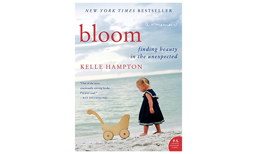 ‪Bloom: Finding Beauty in the Unexpected, by Kelle Hampton