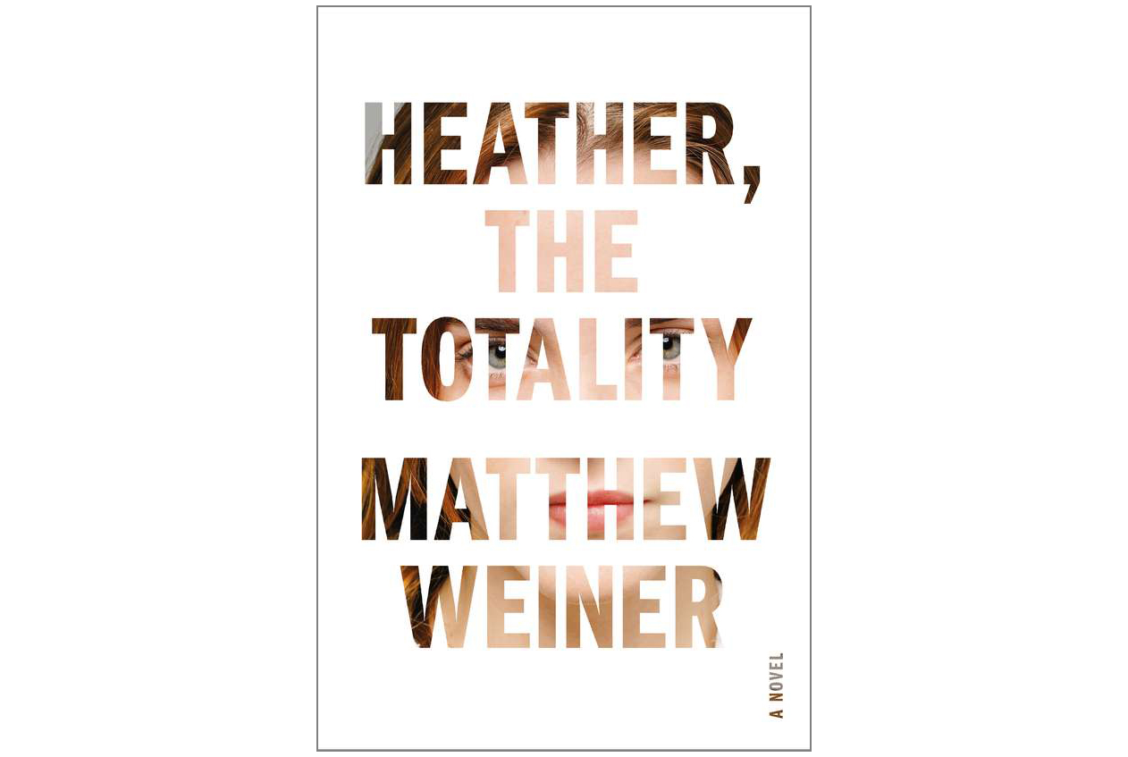 Heather, the Totality, by Matthew Weiner