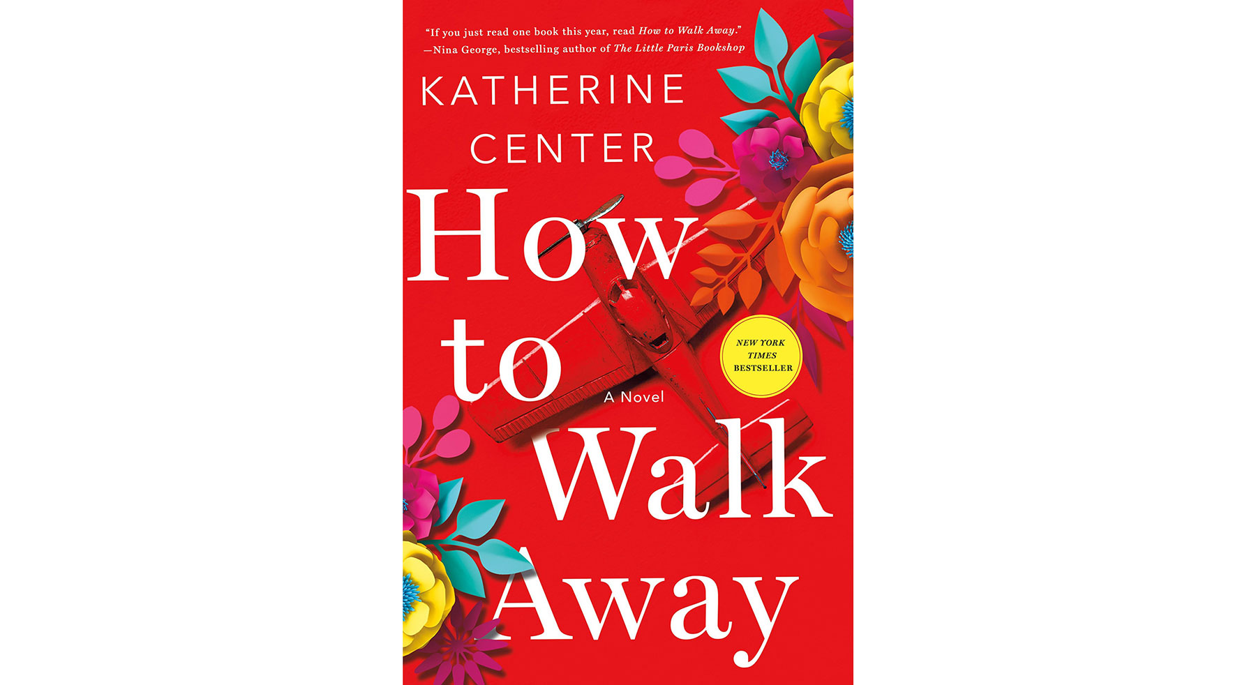 How to Walk Away, by Katherine Center