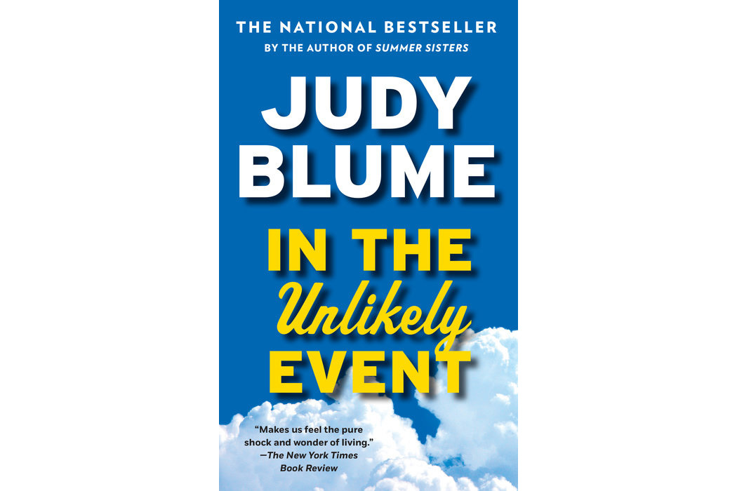 In The Unlikely Event, by Judy Blume