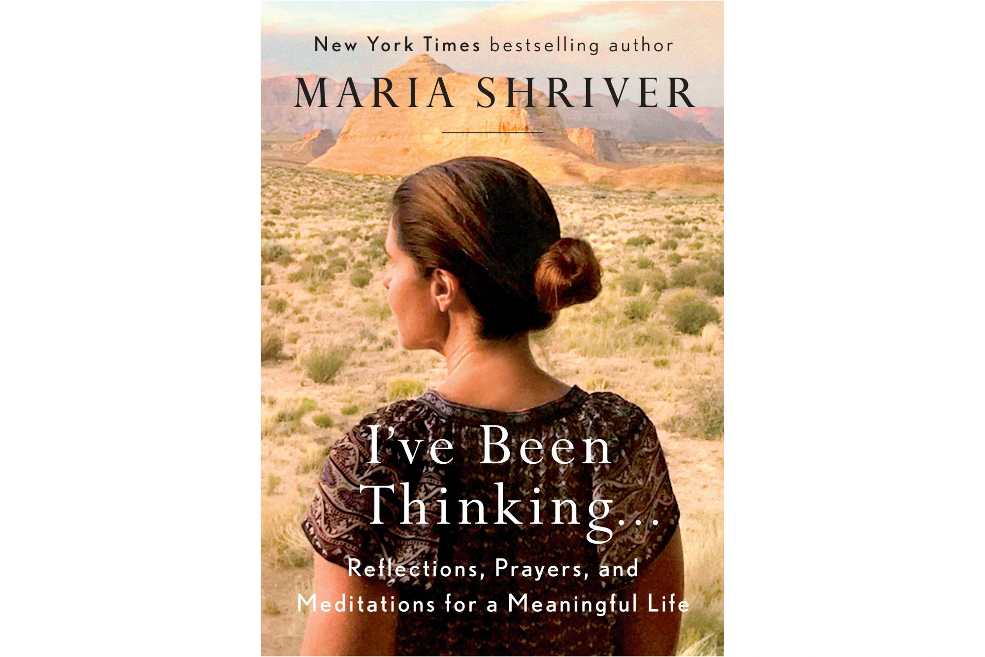 I've Been Thinking, by Maria Shriver (FB BOOKS)