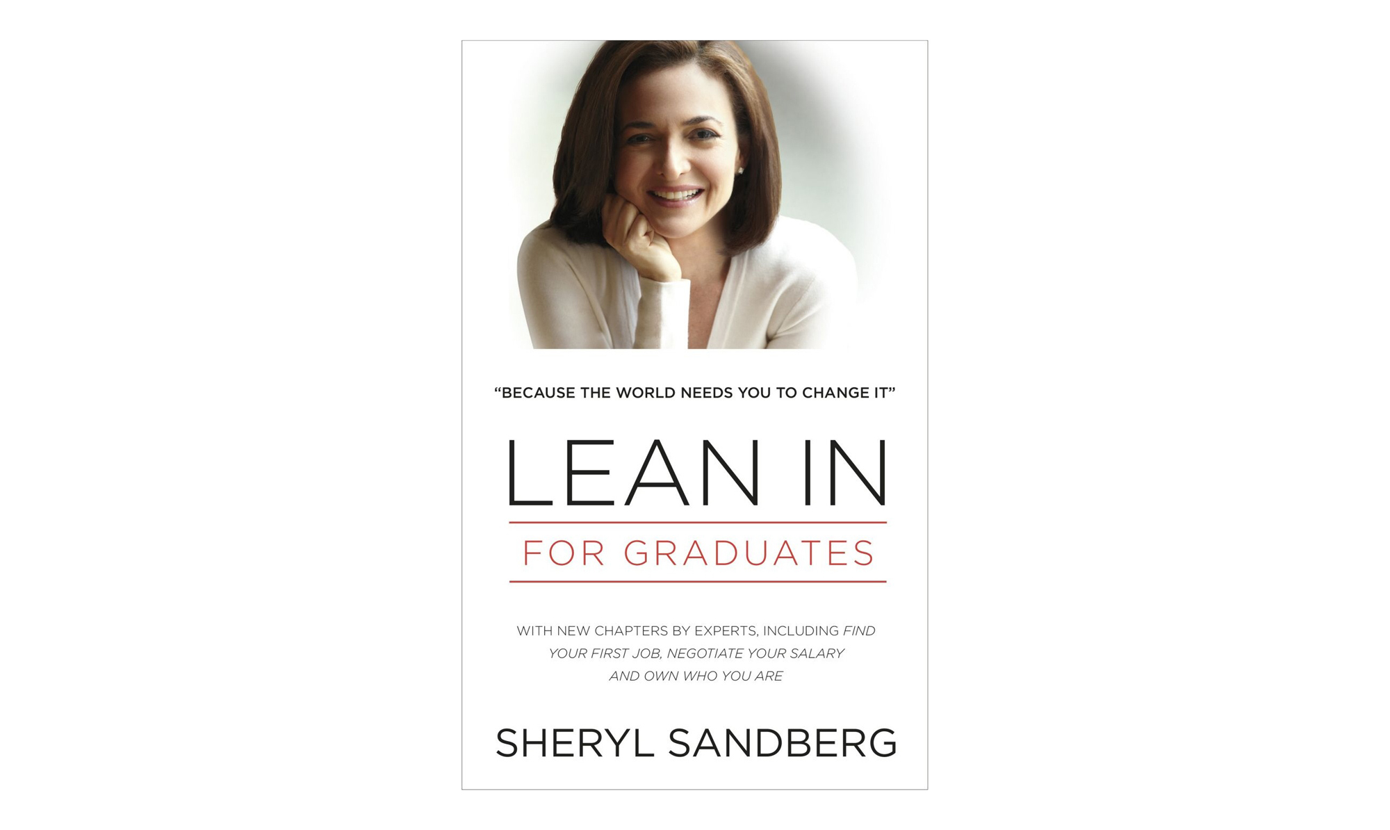 Lean In for Graduates, by Sheryl Sandberg