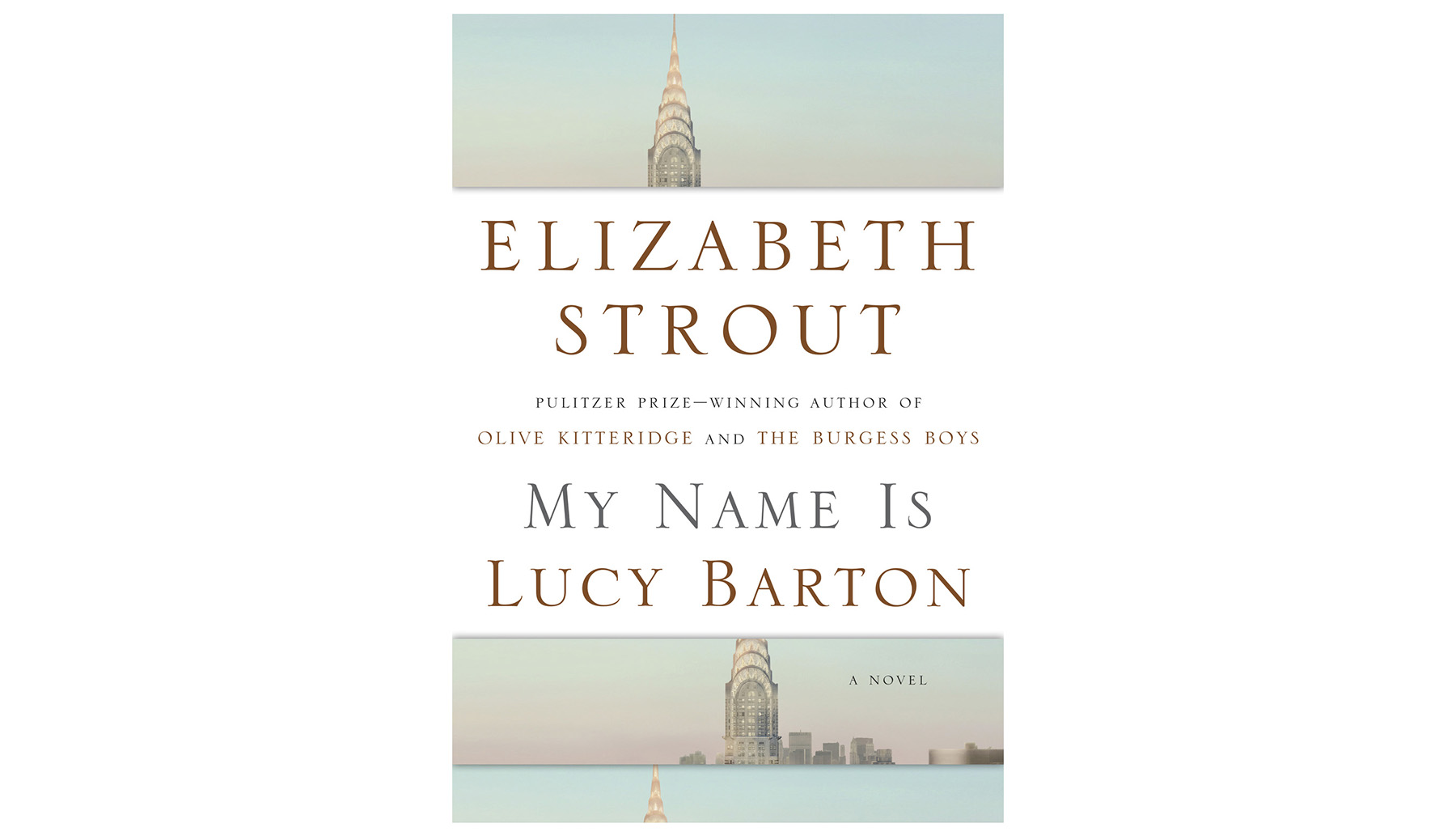 My Name Is Lucy Barton, by Elizabeth Strout