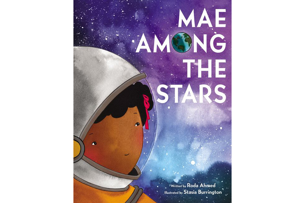 Mae Among the Stars, by Roda Ahmed,‎ Stasia Burrington (Illustrator)