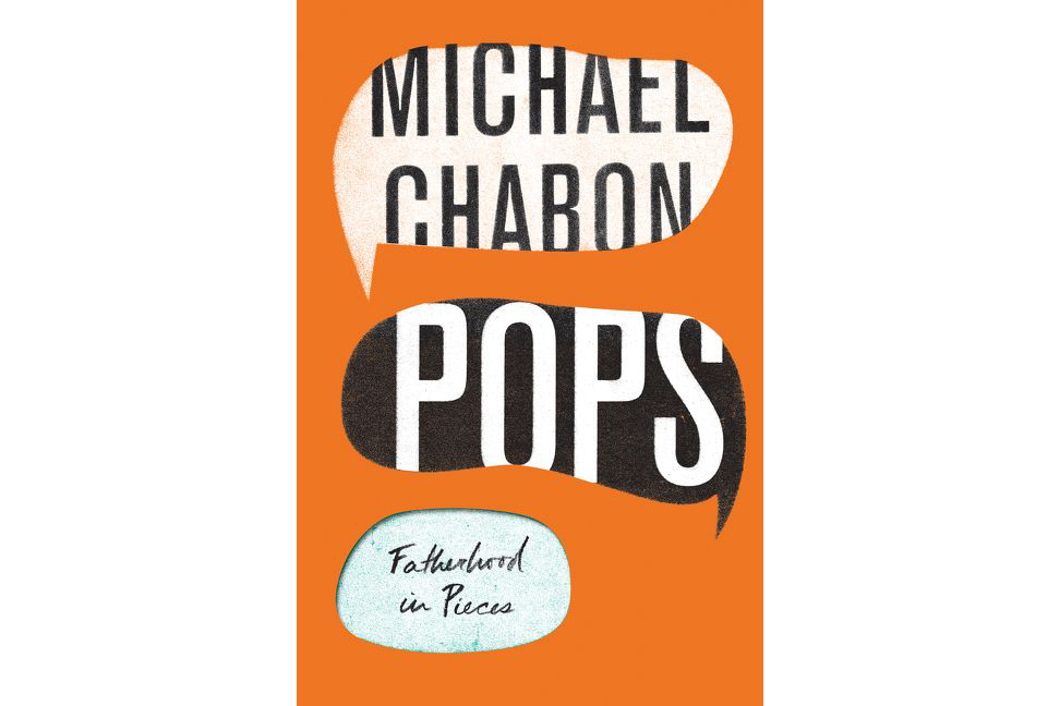 Pops, by Michael Chabon (father's day)