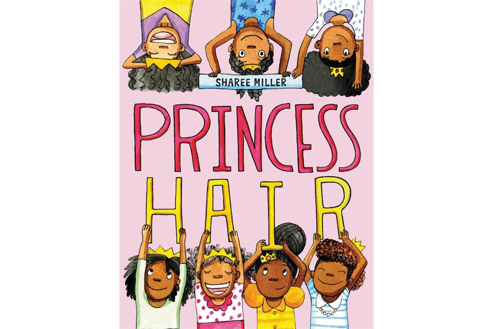 Princess Hair, by Sharee Miller