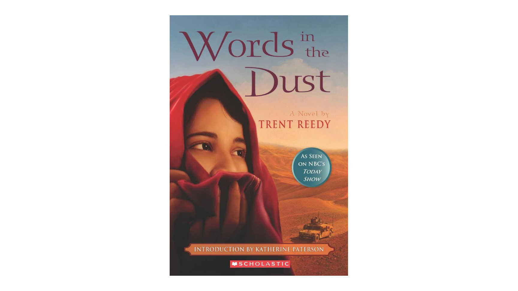 Words in the Dust, by Trent Reedy