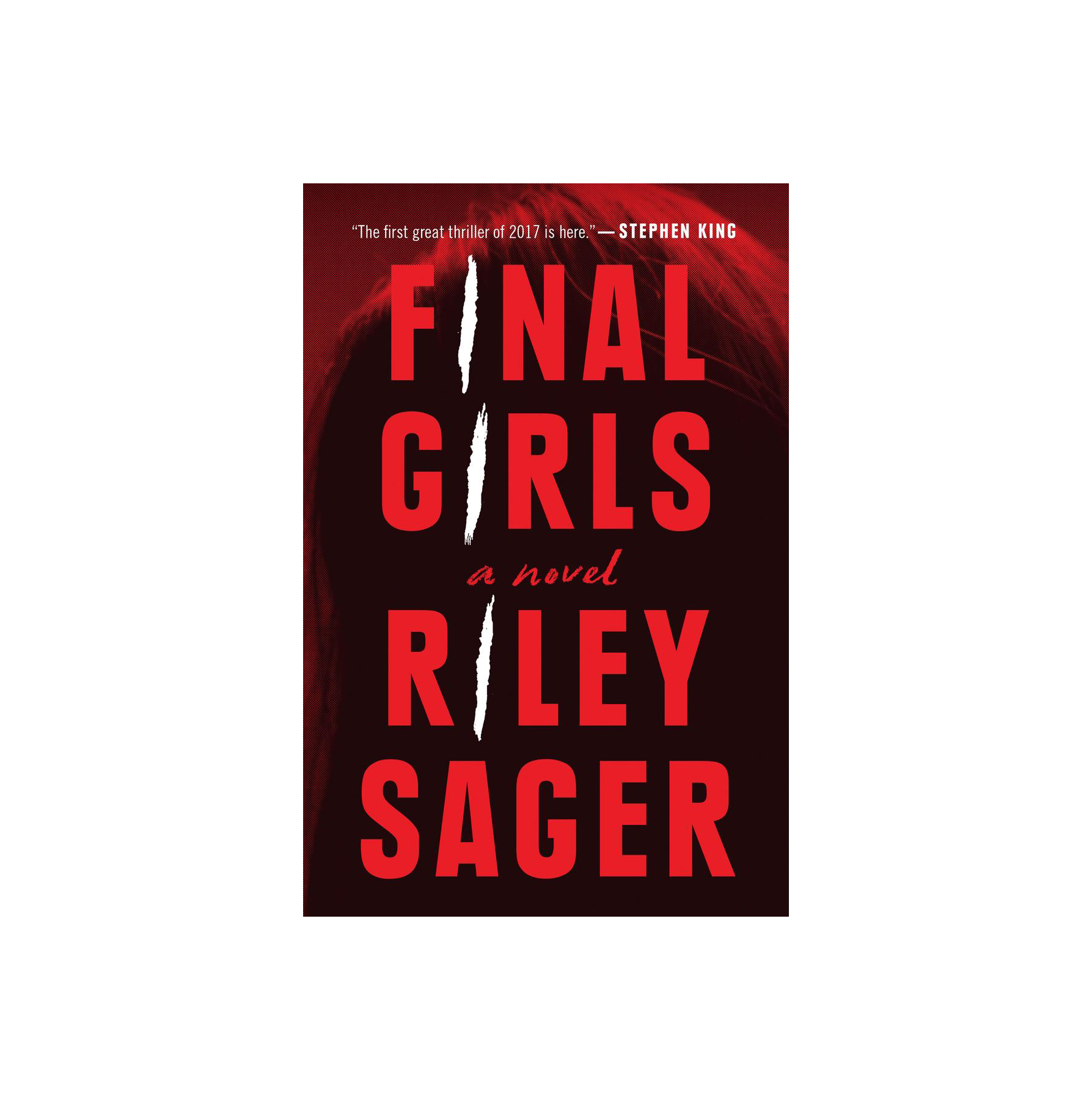 Final Girls, by Riley Sager